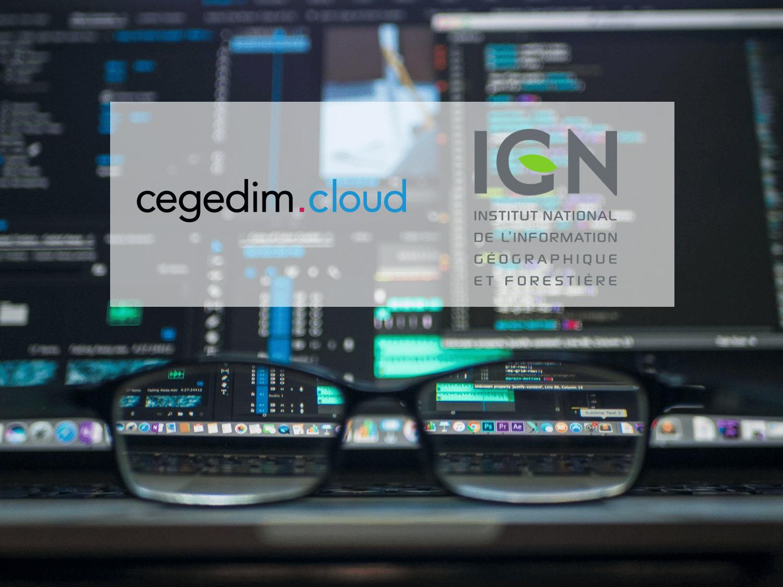 Cegedim.cloud remporte le marché public de l'IGN d'hébergement cloud et infogérance