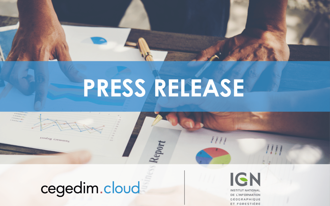 The IGN has chosen cegedim.cloud to host part of its IS and manage its applications